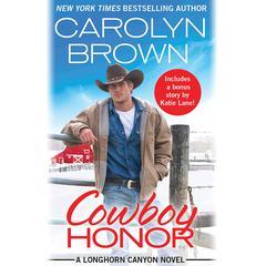 Cowboy Honor: Includes a bonus novella Audiobook, by
