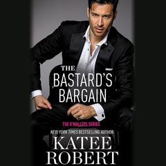 The Bastards Bargain Audiobook, by Katee Robert