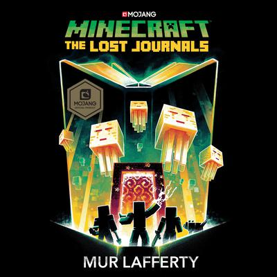 Minecraft: The Lost Journals Audiobook, by Mur Lafferty