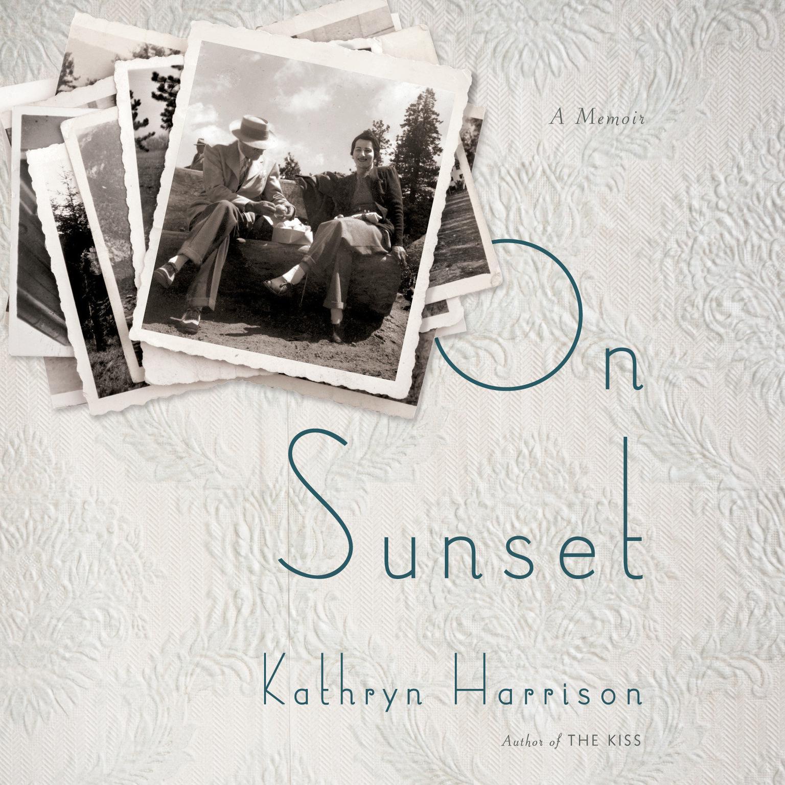 On Sunset: A Memoir Audiobook, by Kathryn Harrison