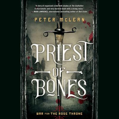 Priest of Bones Audiobook, by Peter McLean