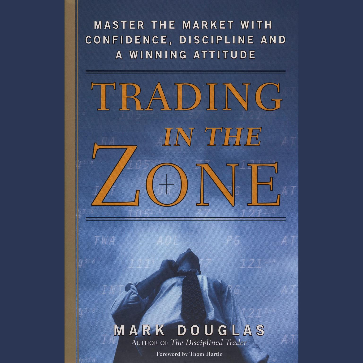 Printable Trading in the Zone: Master the Market with Confidence, Discipline, and a Winning Attitude Audiobook Cover Art