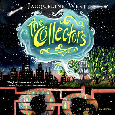 The Collectors Audiobook, by Jacqueline West