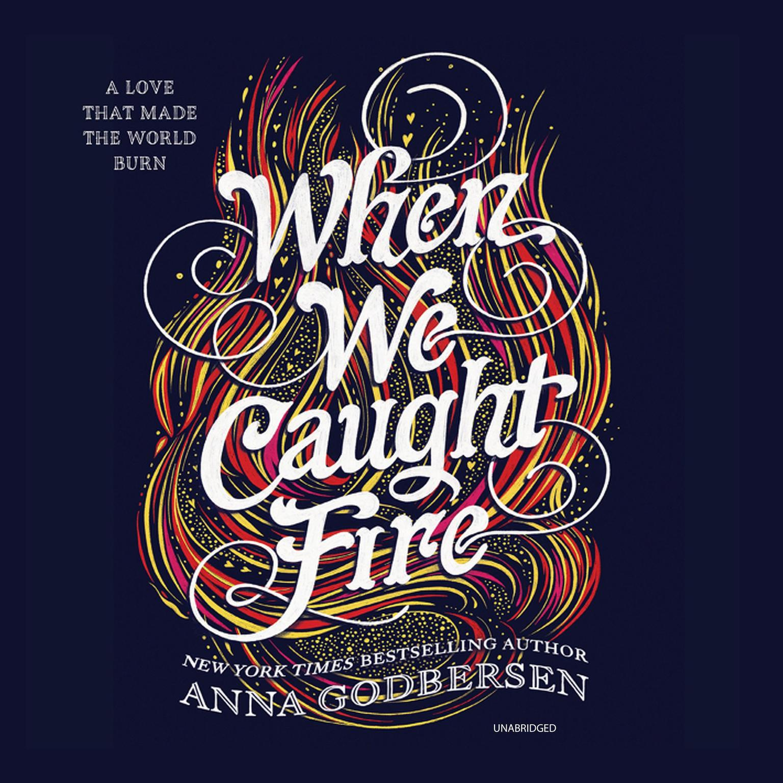 Printable When We Caught Fire Audiobook Cover Art