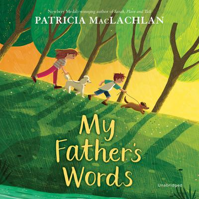 My Fathers Words Audiobook, by Patricia MacLachlan