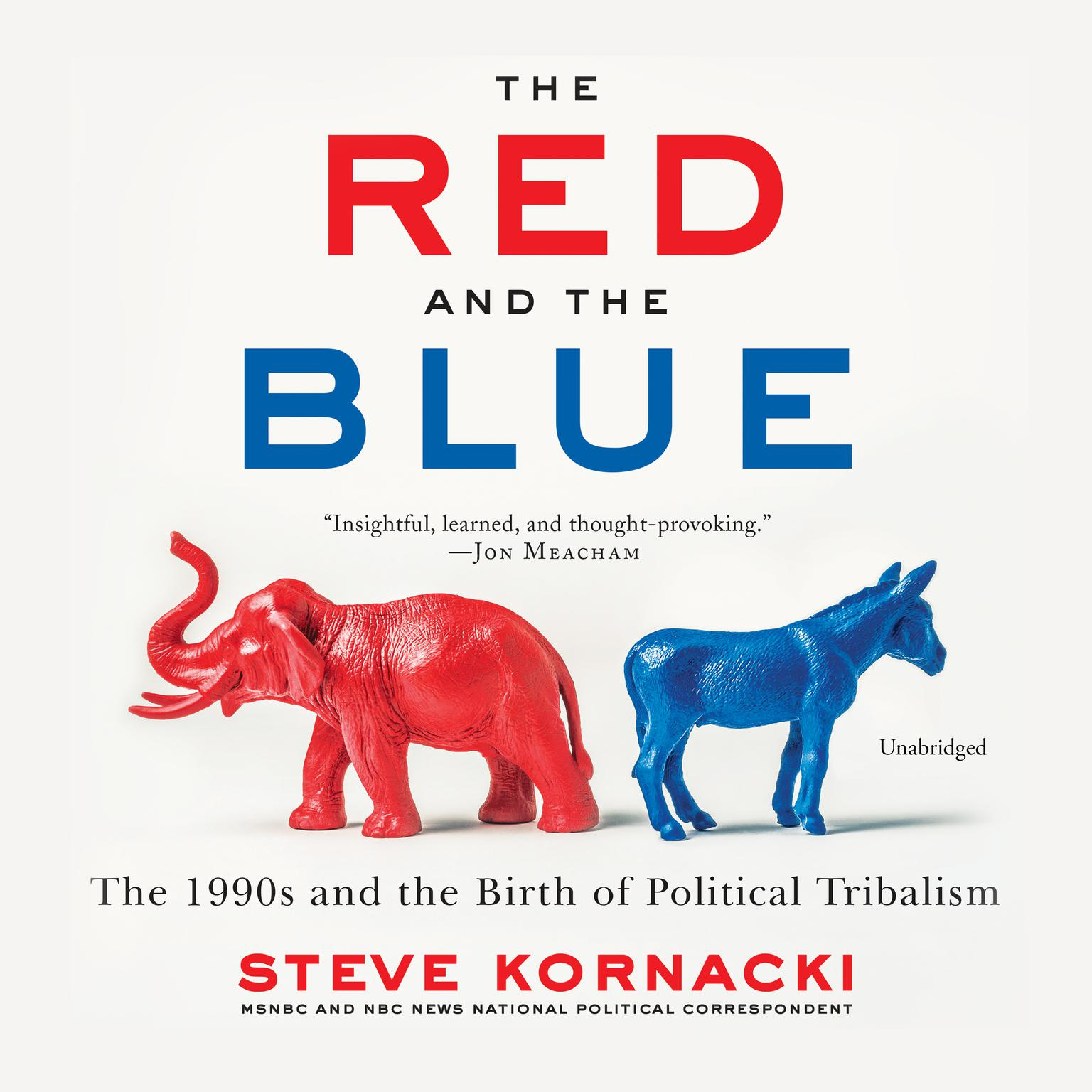 Printable The Red and the Blue: The 1990s and the Birth of Political Tribalism Audiobook Cover Art