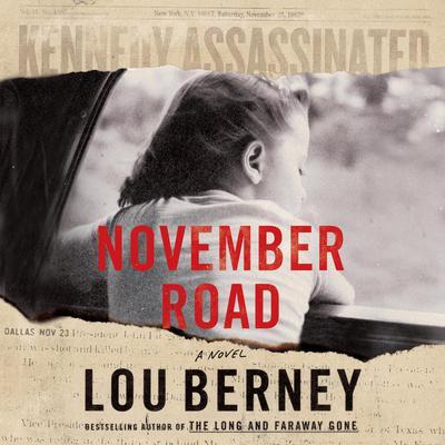 November Road: A Novel Audiobook, by Lou Berney