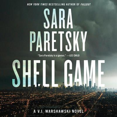 Shell Game: A V.I. Warshawski Novel Audiobook, by Sara Paretsky
