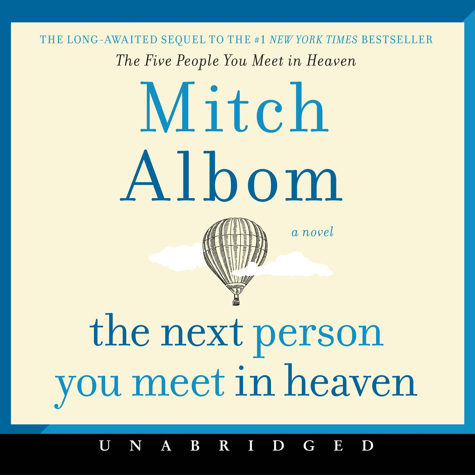 Printable The Next Person You Meet in Heaven: The Sequel to The Five People You Meet in Heaven Audiobook Cover Art