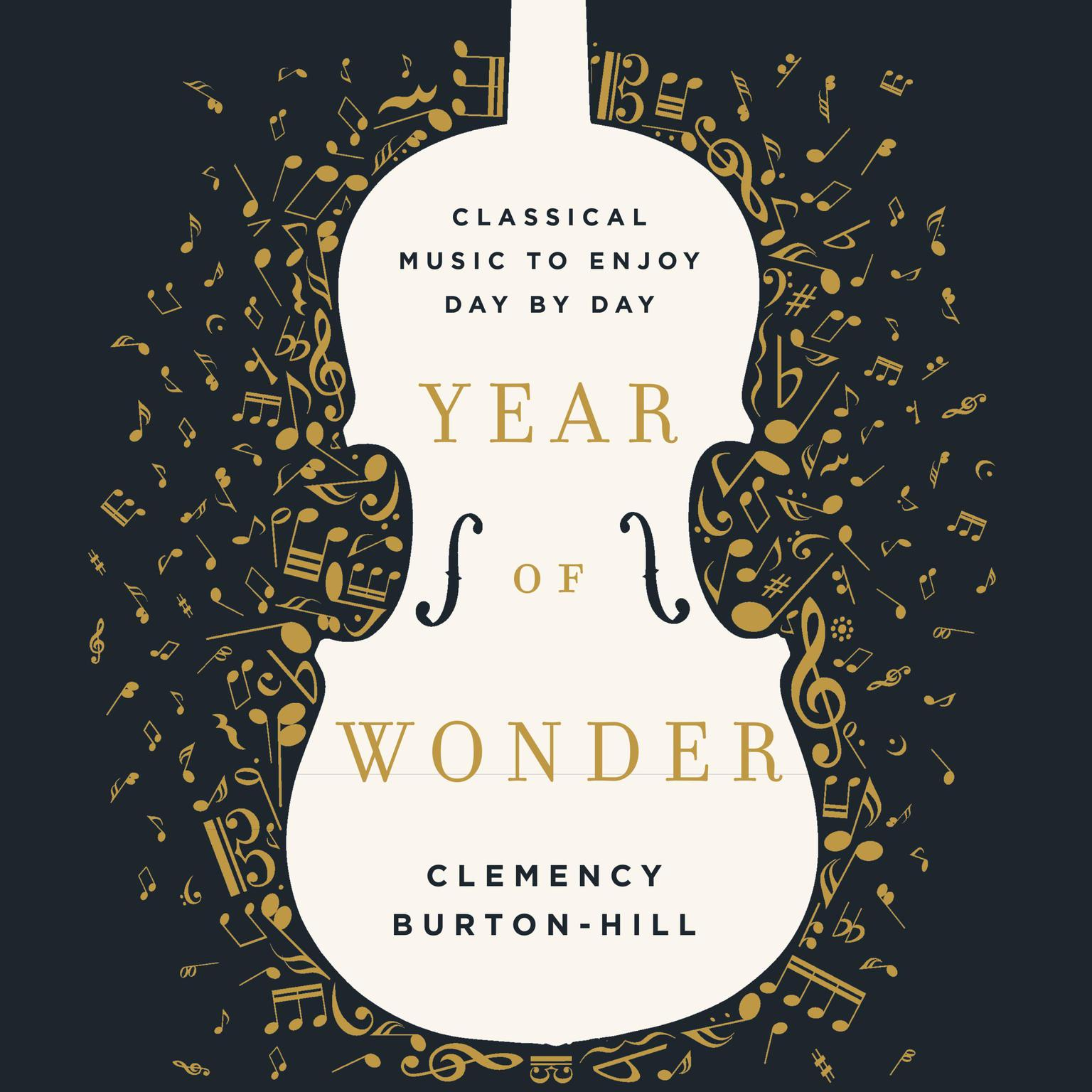 Printable Year of Wonder: Classical Music to Enjoy Day by Day Audiobook Cover Art