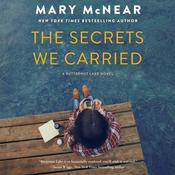 The Secrets We Carried Audiobook, by Mary McNear