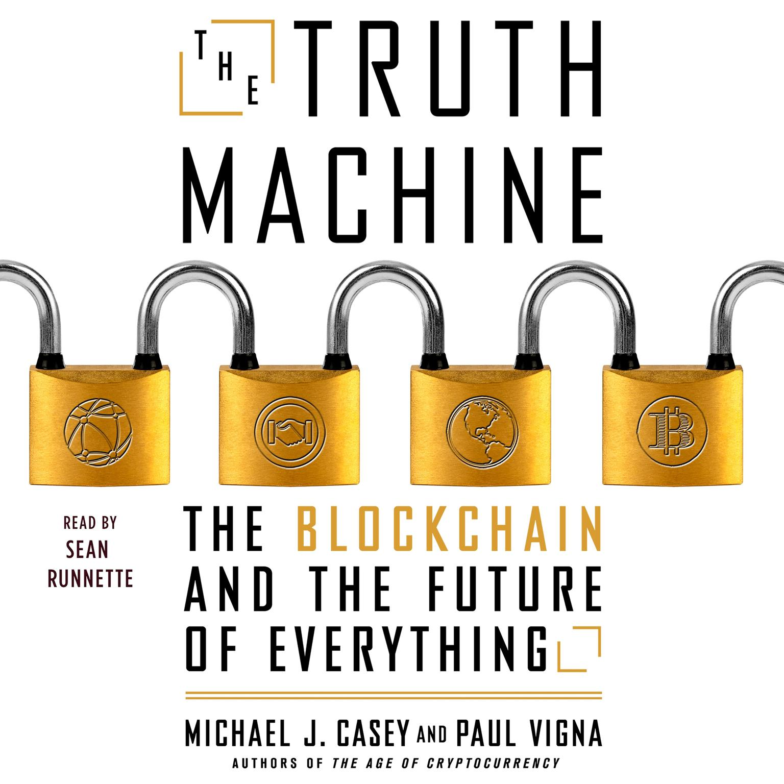 Printable The Truth Machine: The Blockchain and the Future of Everything Audiobook Cover Art