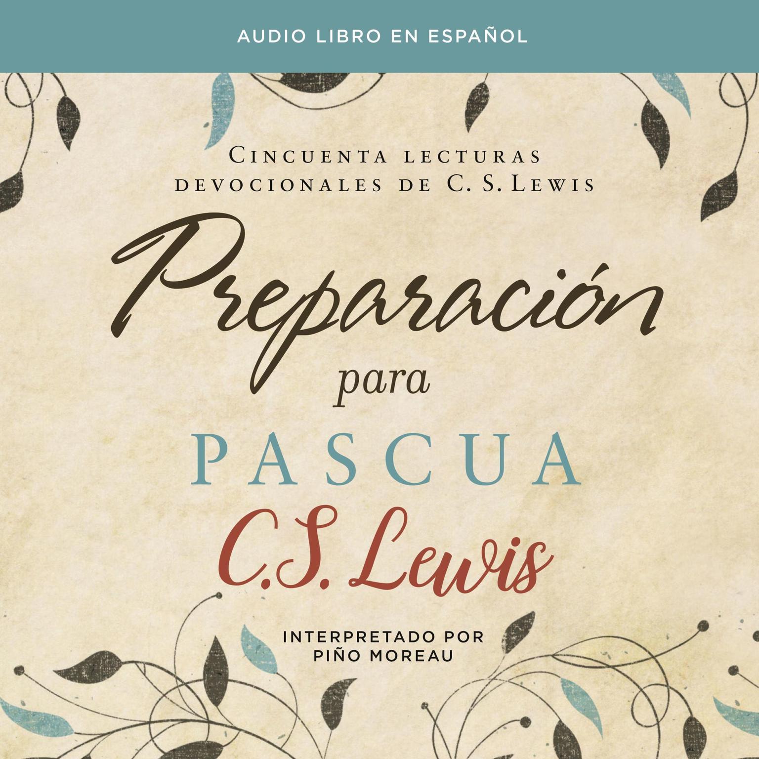Printable Preparación para Pascua: Cincuenta lecturas devocionales de  C. S. Lewis Audiobook Cover Art