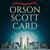 A Town Divided by Christmas Audiobook, by Orson Scott Card