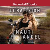 Nauti Angel Audiobook, by Lora Leigh
