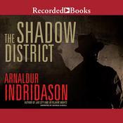 The Shadow District Audiobook, by Arnaldur Indridason