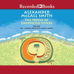 The House of Unexpected Sisters Audiobook, by Alexander McCall Smith