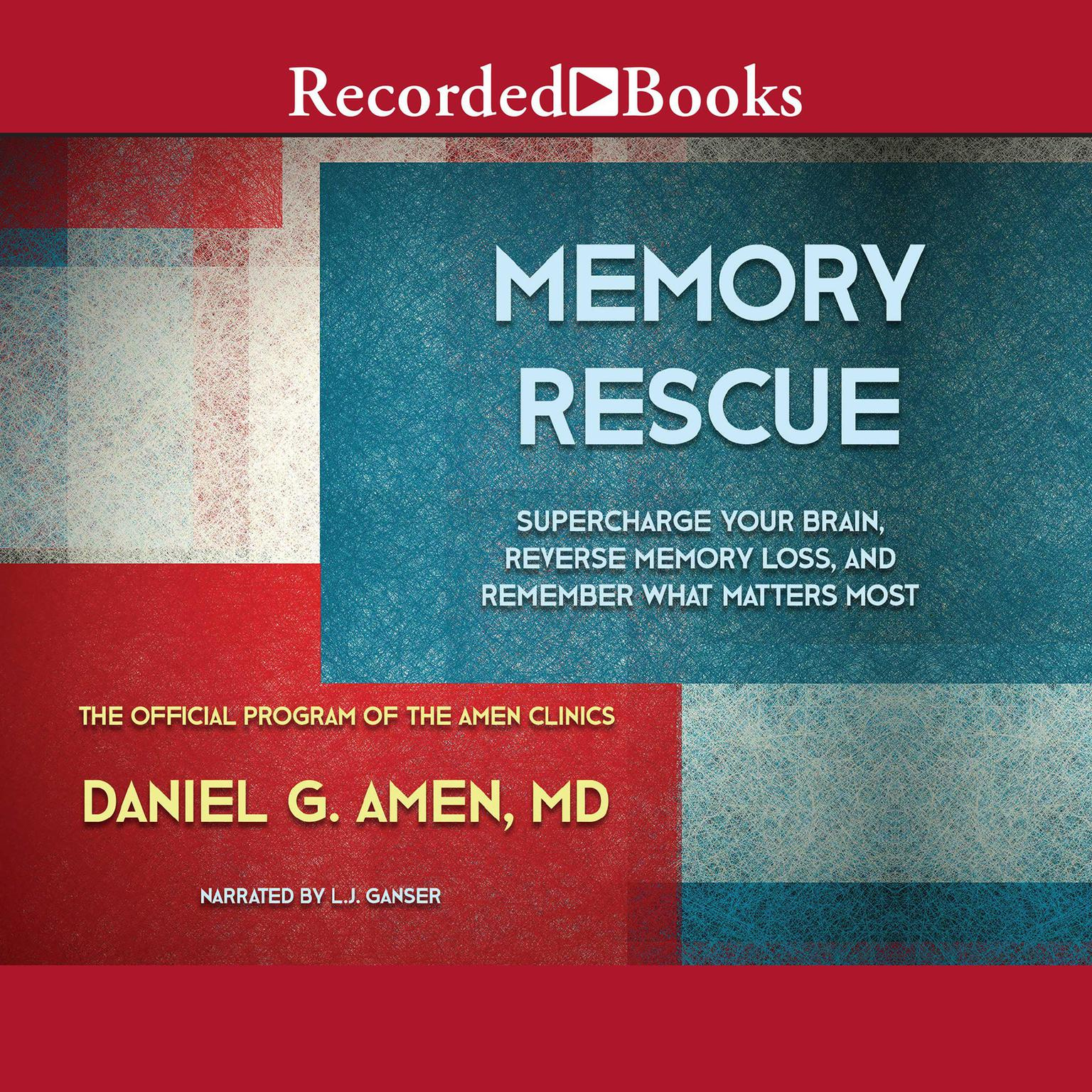 Printable Memory Rescue: Supercharge Your Brain, Reverse Memory Loss, and Remember What Matters Most Audiobook Cover Art