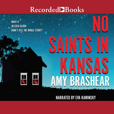 No Saints in Kansas Audiobook, by Amy Brashear