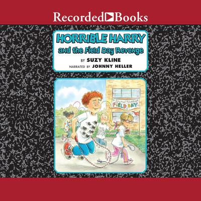 Horrible Harry and the Field Day Revenge! Audiobook, by