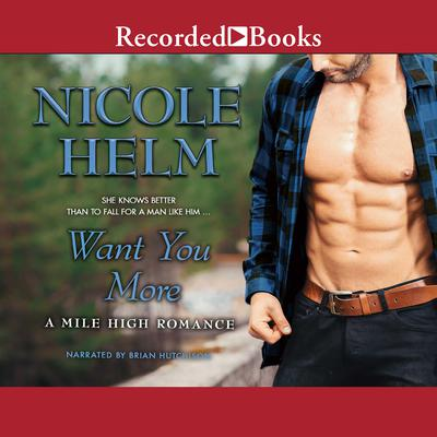 Want You More Audiobook, by