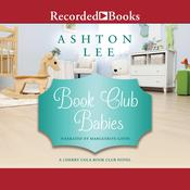 Book Club Babies Audiobook, by Ashton Lee