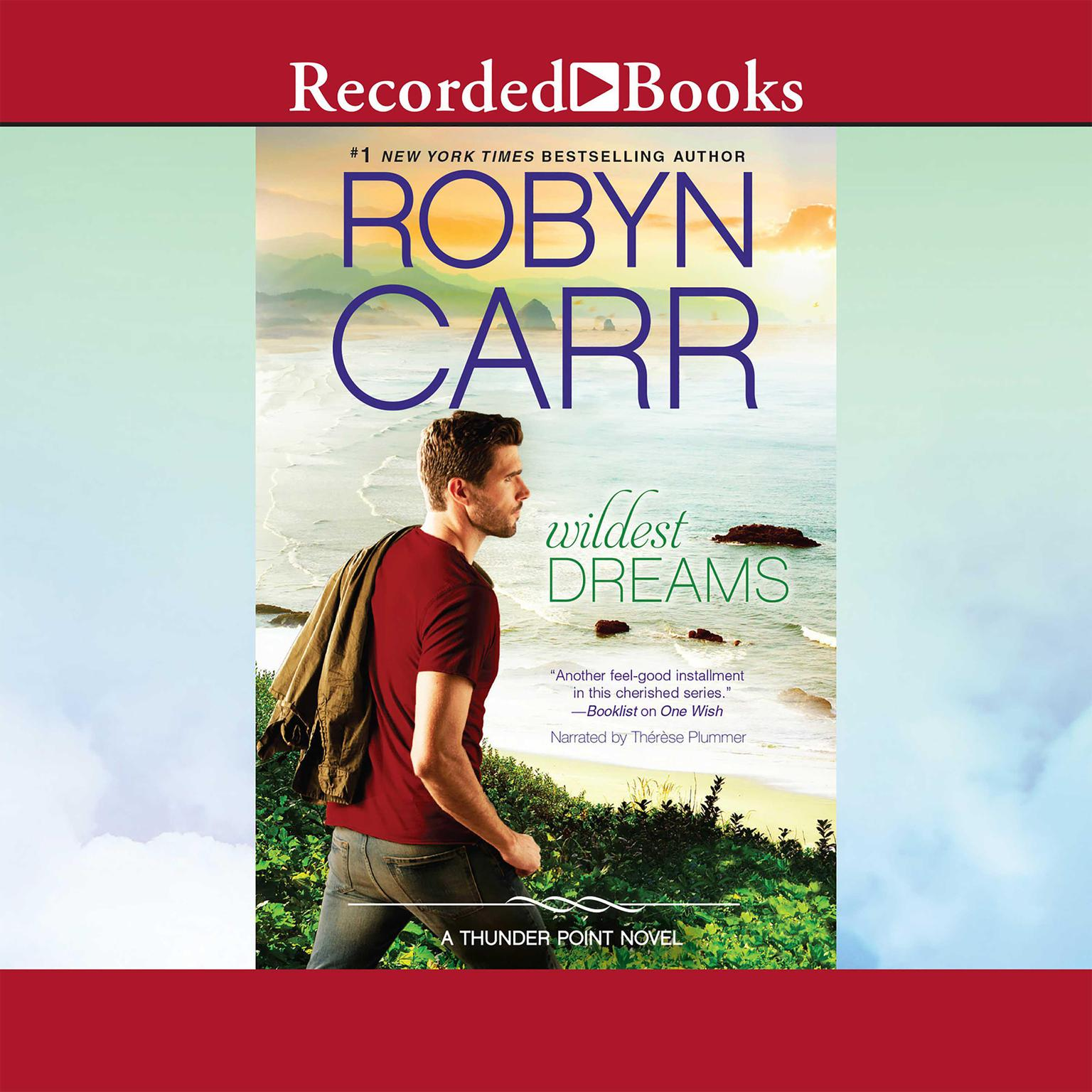 Wildest Dreams Audiobook, by Robyn Carr