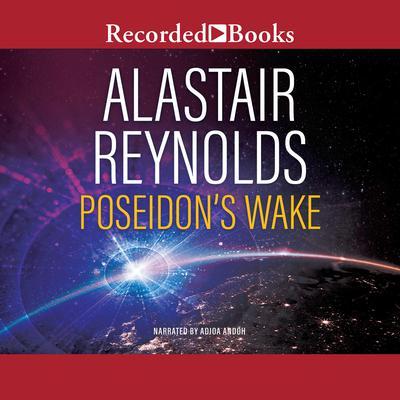 Poseidons Wake: Poseidons Children Audiobook, by Alastair Reynolds