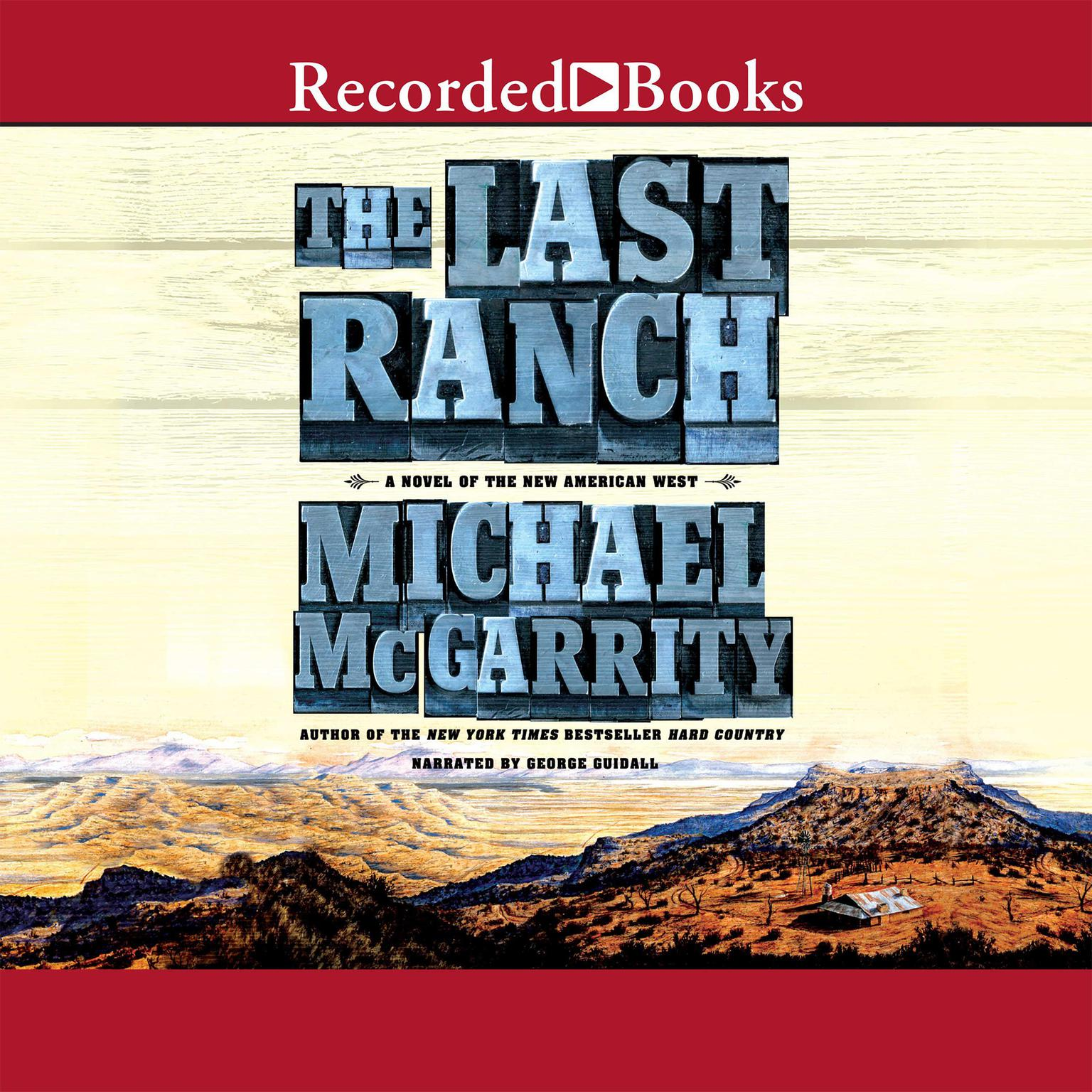 Printable The Last Ranch: A Novel of the New American West Audiobook Cover Art