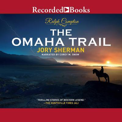 Ralph Compton The Omaha Trail Audiobook, by Ralph Compton