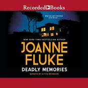 Deadly Memories Audiobook, by Joanne Fluke