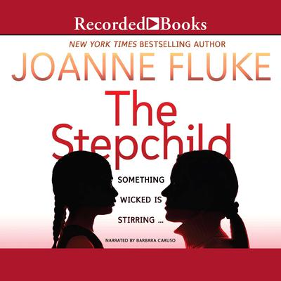 The Stepchild Audiobook, by Joanne Fluke