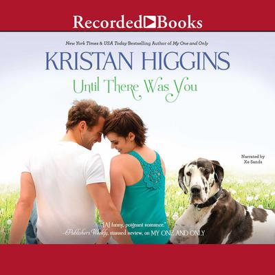 Until There Was You Audiobook, by Kristan Higgins
