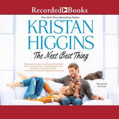 The Next Best Thing Audiobook, by Kristan Higgins