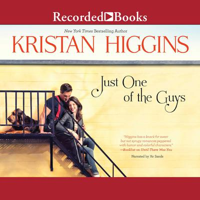 Just One of the Guys Audiobook, by Kristan Higgins