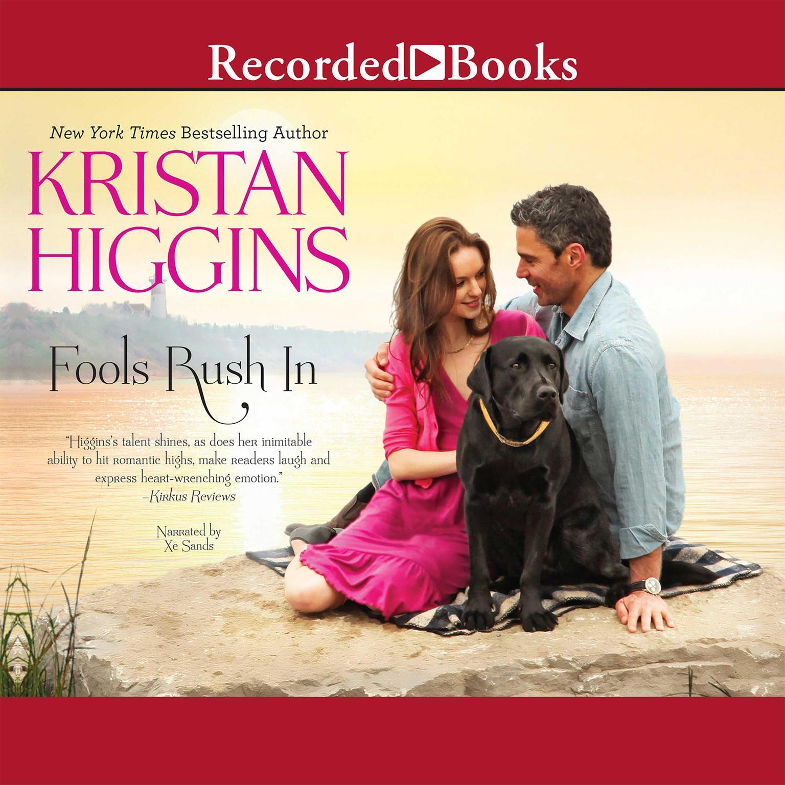 Fools Rush In Audiobook, by Kristan Higgins