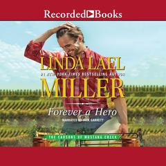 Forever a Hero Audiobook, by Linda Lael Miller