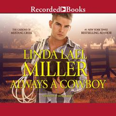Always a Cowboy Audiobook, by Linda Lael Miller