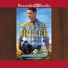 Once a Rancher Audiobook, by Linda Lael Miller