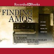 Finding Amos Audiobook, by ReShonda Tate Billingsley, J. D. Mason, Bernice L. McFadden