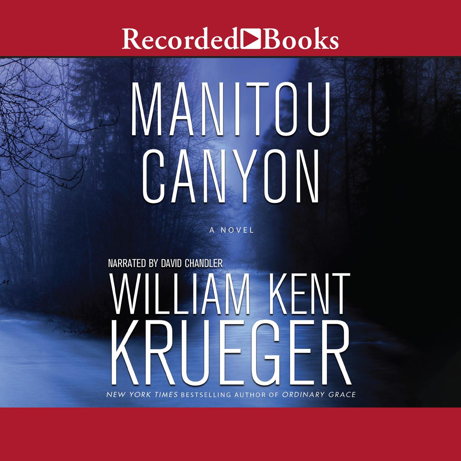 Manitou Canyon: A Novel Audiobook, by William Kent Krueger