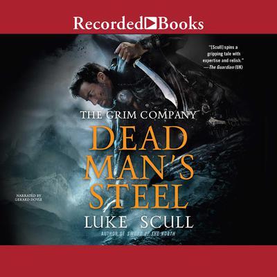 Dead Mans Steel Audiobook, by Luke Scull