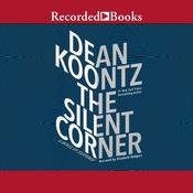The Silent Corner Audiobook, by Dean Koontz