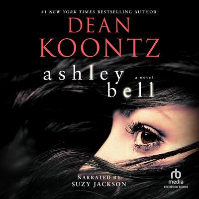 Ashley Bell Audiobook, by Dean Koontz
