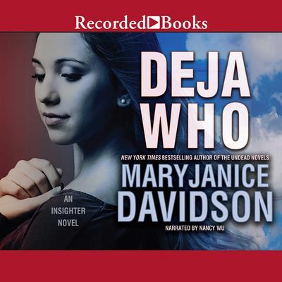 Deja Who Audiobook, by MaryJanice Davidson