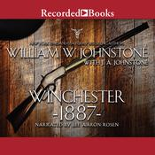 Winchester 1887 Audiobook, by J. A. Johnstone, William W. Johnstone