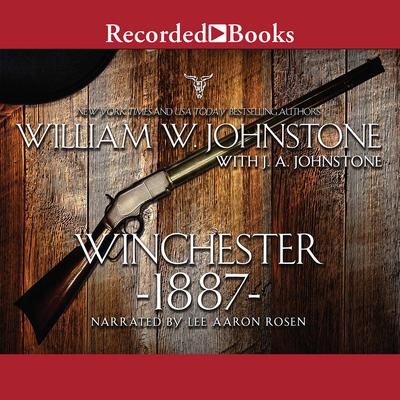 Winchester 1887 Audiobook, by J. A. Johnstone