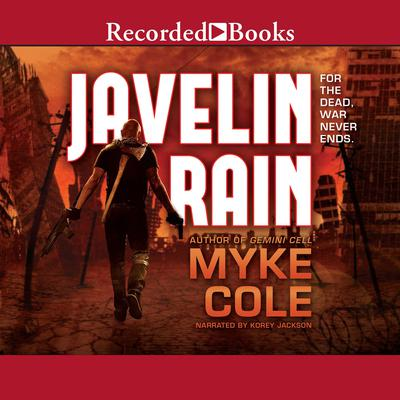 Javelin Rain Audiobook, by Myke Cole