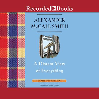 A Distant View of Everything Audiobook, by Alexander McCall Smith