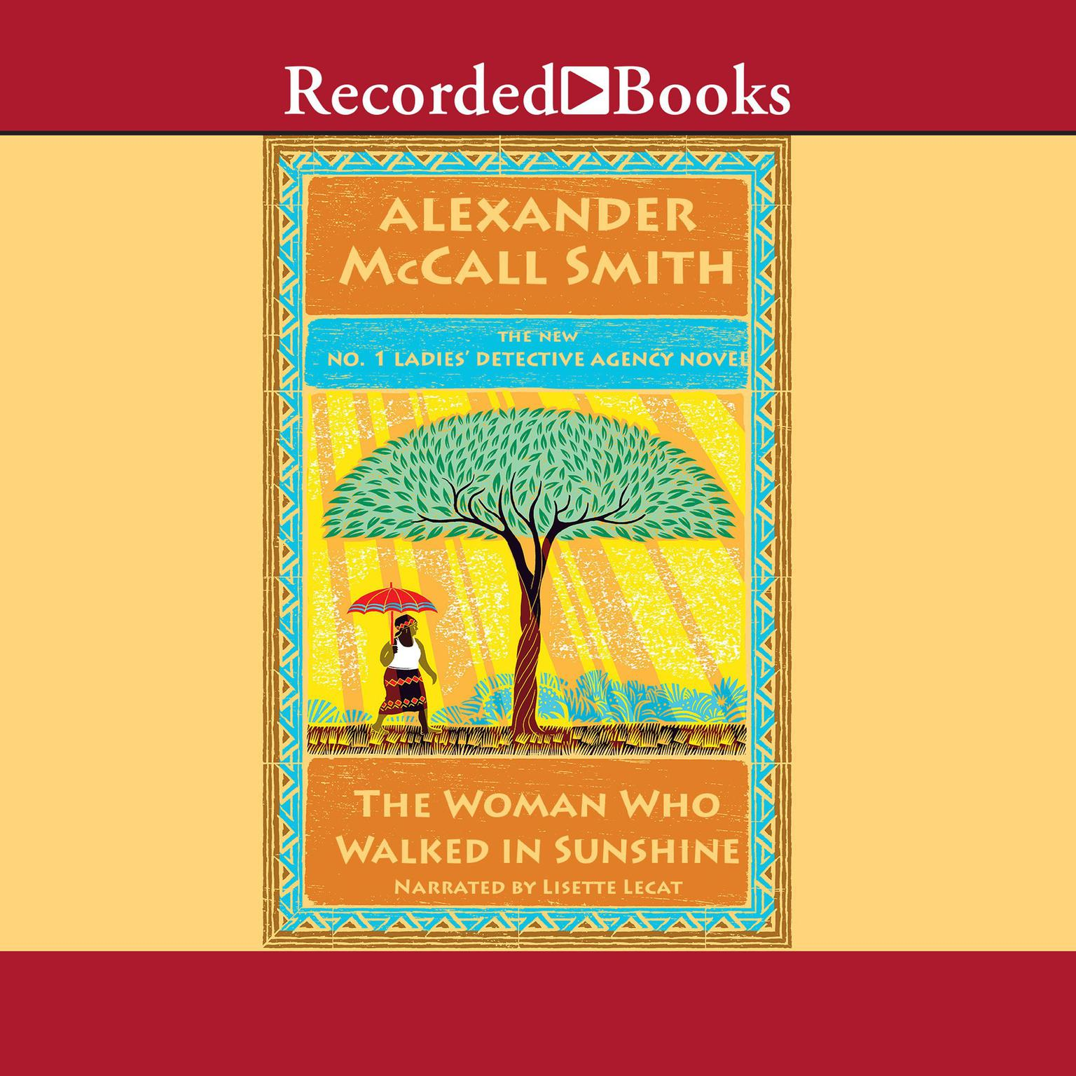 The Woman Who Walked in Sunshine Audiobook, by Alexander McCall Smith